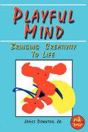 Playful Mind: Bringing Creativity to Life