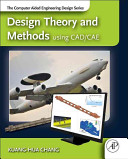 Design Theory and Methods Using CAD CAE