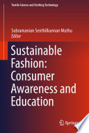 Sustainable Fashion  Consumer Awareness and Education