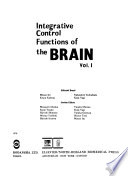 Integrative Control Functions of the Brain