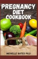 Pregnancy Diet Cookbook Book