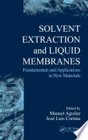 Solvent Extraction And Liquid Membranes Book PDF
