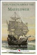 14 Fun Facts About the Mayflower [Pdf/ePub] eBook