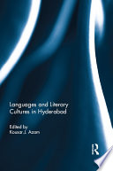 Languages And Literary Cultures In Hyderabad