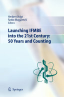 Launching IFMBE into the 21st Century  50 Years and Counting