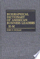 Biographical Dictionary Of American Business Leaders