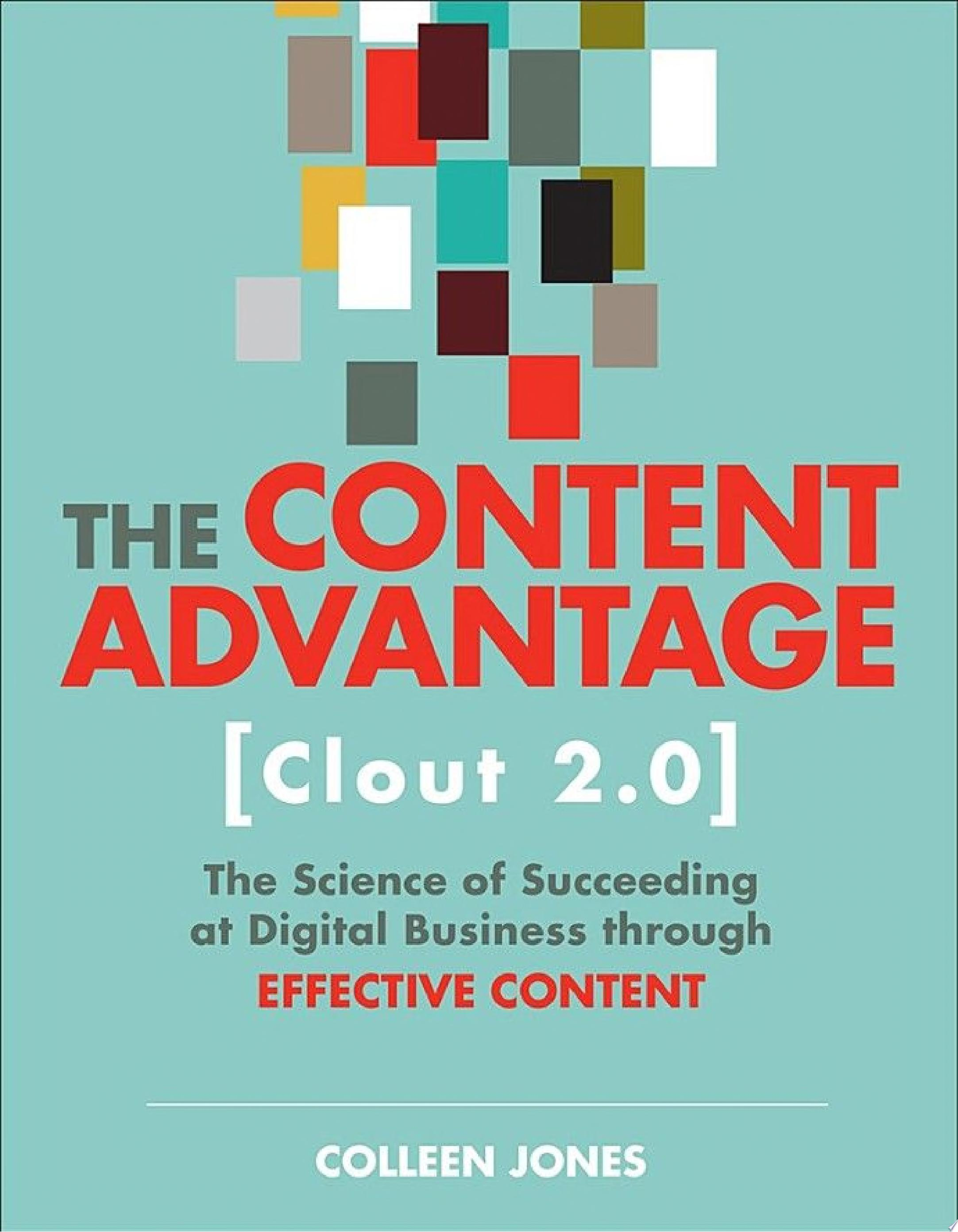 The Content Advantage  Clout 2 0