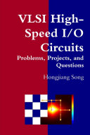 VLSI High Speed I O Circuits   Problems  Projects  and Questions