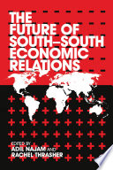 The Future of South South Economic Relations Book