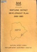Kgalagadi District Development Plan  1989 1995