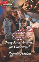Bring Me a Maverick for Christmas