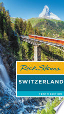 """Rick Steves Switzerland"" by Rick Steves"