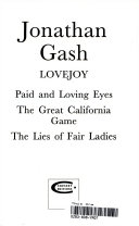 Paid and Loving Eyes / the Great California Game / the Lies of Fair Ladies