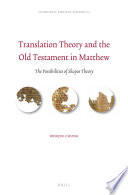Translation Theory And The Old Testament In Matthew