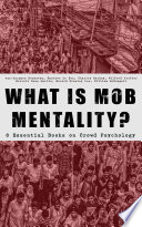 WHAT IS MOB MENTALITY    8 Essential Books on Crowd Psychology