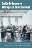 Guide To Improve Workplace Environment