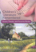 Children's Literature Remembered