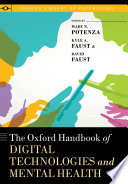 The Oxford Handbook of Digital Technologies and Mental Health