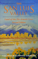 The San Luis Valley  Second Edition