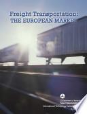 Freight Transportation: the European Market