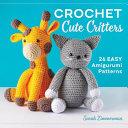 Crochet Cute Critters