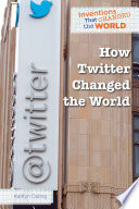 How Twitter Changed the World