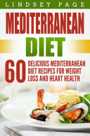 Mediterranean Diet  60 Delicious Mediterranean Diet Recipes