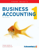 Frank Wood s Business Accounting Volume 1