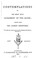 Contemplations on the most holy sacrament of the altar