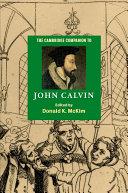 The Cambridge Companion to John Calvin