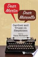 Dear Martin Dear Marcello Gardner And Truzzi On Skepticism Book