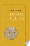 Divus Julius. - Oxford: The Clarendon Press 1971. XVI, 469 S., 31 Taf. 8°