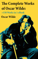 Pdf The Complete Works of Oscar Wilde: +150 Works in 1 eBook