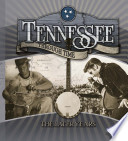 Tennessee Through Time The Later Years