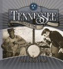 Tennessee Through Time, The Later Years