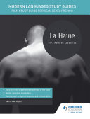 Modern Languages Study Guides: La Haine