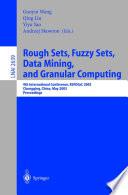 Rough Sets  Fuzzy Sets  Data Mining  and Granular Computing Book