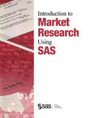 Introduction to Market Research Using the SAS System