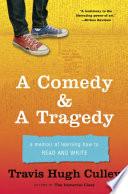 A Comedy & a Tragedy