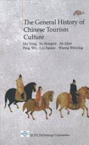 The General History Of Chinese Tourism Culture