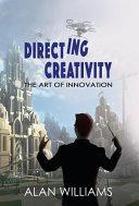 Directing Creativity