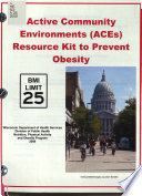 Active Community Environments (ACEs) Resource Kit to Prevent Obesity