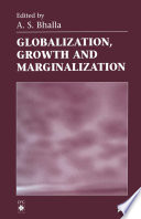 Globalization, Growth and Marginalization