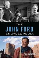The John Ford Encyclopedia