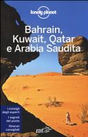 Guida Turistica Bahrain, Kuwait, Qatar e Arabia Saudita Immagine Copertina