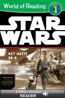 World of Reading Star Wars: Rey Meets BB-8