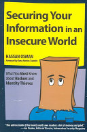 Securing Your Information in an Insecure World