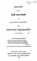 Pdf Memoirs of the Life and Death of Her Royal Highness the Princess Charlotte, etc. [With a portrait.]