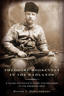 Theodore Roosevelt in the Badlands Pdf/ePub eBook