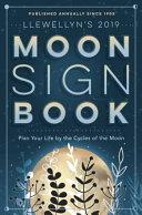 Llewellyn s 2019 Moon Sign Book